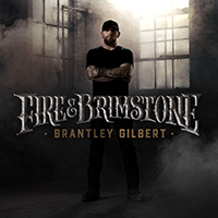 Signed Albums CD - Signed Brantley Gilbert - Fire and Brimstone