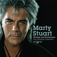 Marty Stuart Whiskey Rhinestones The Ultimate Collection Album