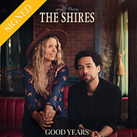 Signed Albums CD - Signed The Shires - Good Years